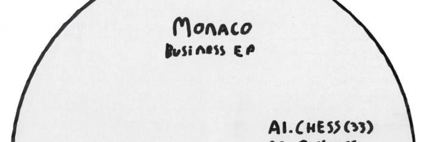 Monaco - Business EP (Claptrap)