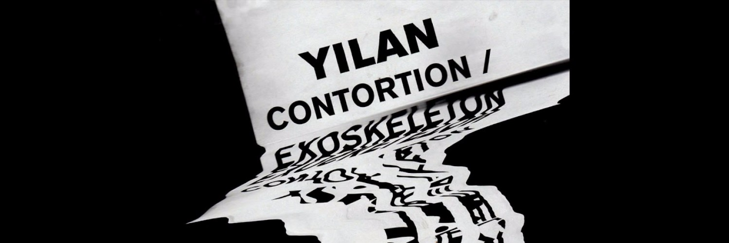 Yilan - Contortion​/​Exoskeleton (LS001)