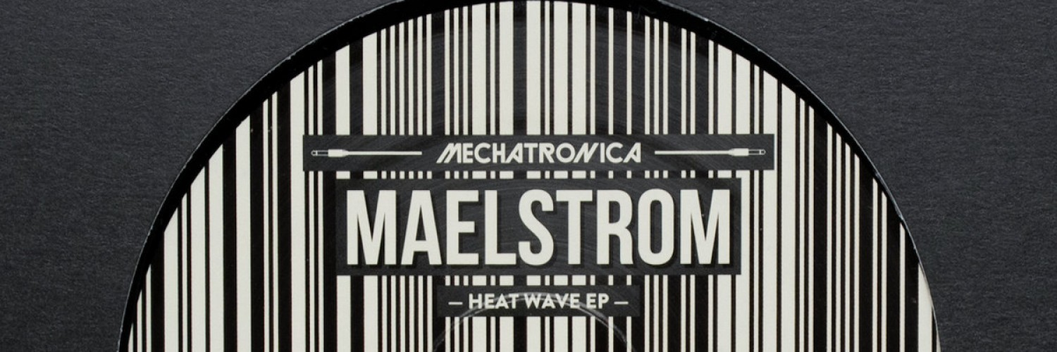 MAELSTROM – HEAT WAVE EP