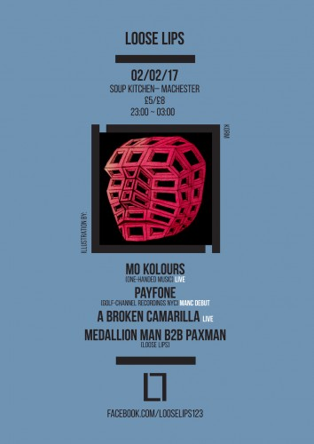 Loose Lips in Manc with Mo Kolours, Payfone & A Broken Camarilla