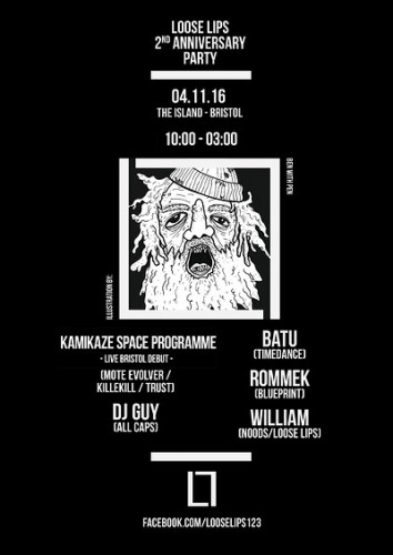 Loose Lips' Bristolian 2nd Anniversary - with Kamikaze Space Programme, DJ Guy & Batu