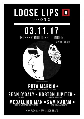 Loose Lips presents Puto Marcio (Principe) @ Bussey Building, London