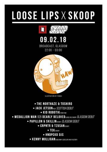 Loose Lips x Skoop in Glasgow w/The Northaze, Jack Jetson + more