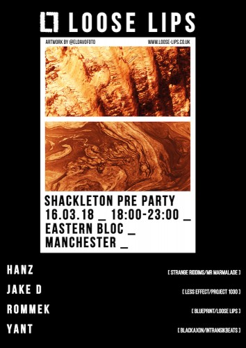 Loose Lips' Shackleton Pre-Party - Eastern Bloc, MCR