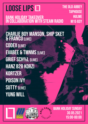 Loose Lips x Steam Radio: Bank Holiday Takeover